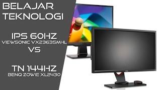 bete 01 layar ips 60hz vs tn 144hz viewsonic vx2363smhl vs benq zowie xl2430