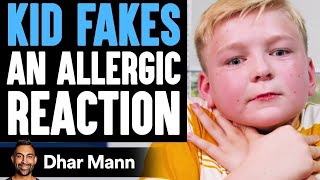 Kid FAKES ALLERGIC REACTION, He Instantly Regrets It   Dhar Mann