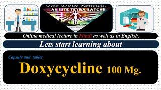 DOXYCYCLINE || CAPSULE DOXYCYCLINE || USES OF DOXYCYCLINE 100MG  CAPSULE.