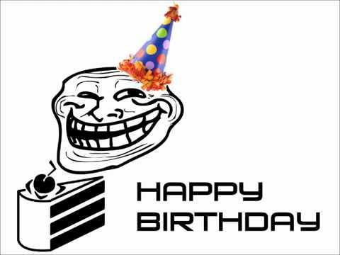 Troll Face dubstep Birthday - YouTube