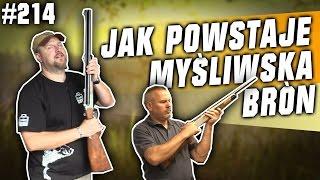 Darz Bór odc 214 - Jak powstaje broń myśliwska