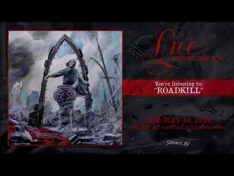 Lice - Roadkill (official track premiere)