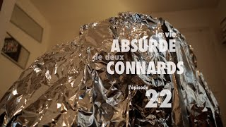 La vie ABSURDE de deux CONNARDS - l'épisode 22 (with english subtitles)