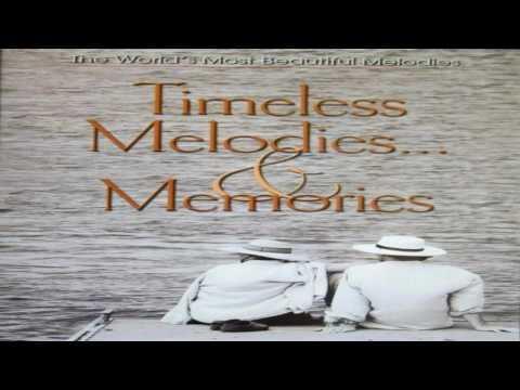 Timeless Melodies & Memories   Various Artists GMB