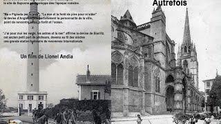 Bayonne Anglet Biarritz Autrefois