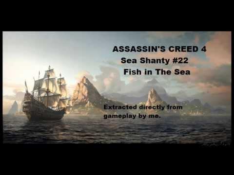 Assassin's Creed 4 Shanties - #22 Fish in The Sea