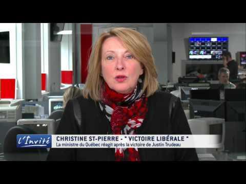 """Christine ST-PIERRE - """"La victoire de Trudeau est une victoire pour le Québec"""""""