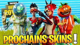 THE PROCHAINS SKINS AND AUTRES on Fortnite: Battle Royale!