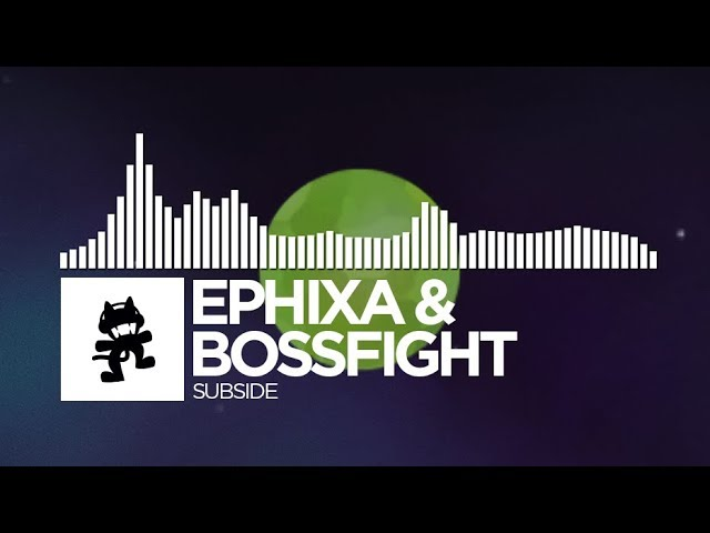 Ephixa & Bossfight - Subside [Monstercat Release]