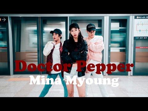 Doctor Pepper - Diplo X CL / Mina Myoung Choreography