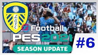 LEGEND DIFFICULTY! - PES 2021 Leeds United Master League EP6