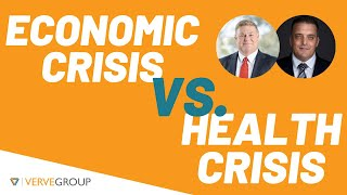 The Economic Crisis vs. Health Crisis & Business Planning Post-COVID-19