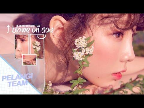 Free Download [vietsub + Engsub][audio] I Blame On You - Taeyeon (태연) Mp3 dan Mp4