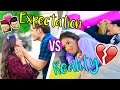 RELATIONSHIPS Expectation VS Reality!