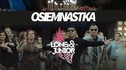 Long & Junior - Osiemnastka (Official Video Clip)