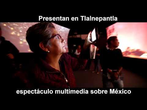 Presentan en Tlalnepantla  espectáculo multimedia sobre México
