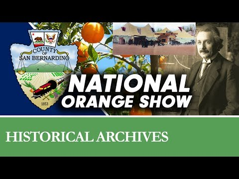 The History Of The National Orange Show