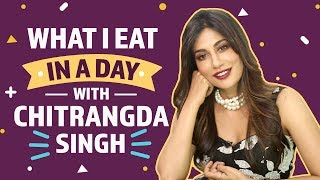 Chitrangda Singh : What I eat in a day | Lifestyle | Pinkvilla | Bollywood