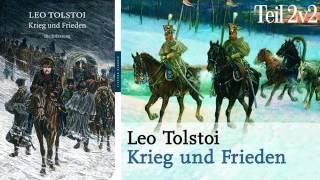 Hörbuch   Krieg und Frieden von Tolstoi Leo   Teil 2 v 2