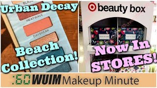Urban Decay BEACH Collection is COMING! Target Beauty Boxes IN STORE!!! | Makeup Minute