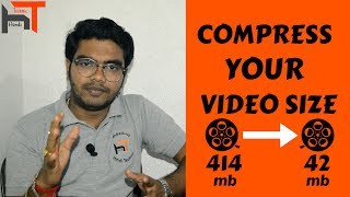 [Hindi] Compress your large video file size TO smaller II Best & easy way 2017
