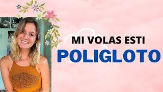 Mi Volas Esti Poligloto/I Want to be a Polyglot
