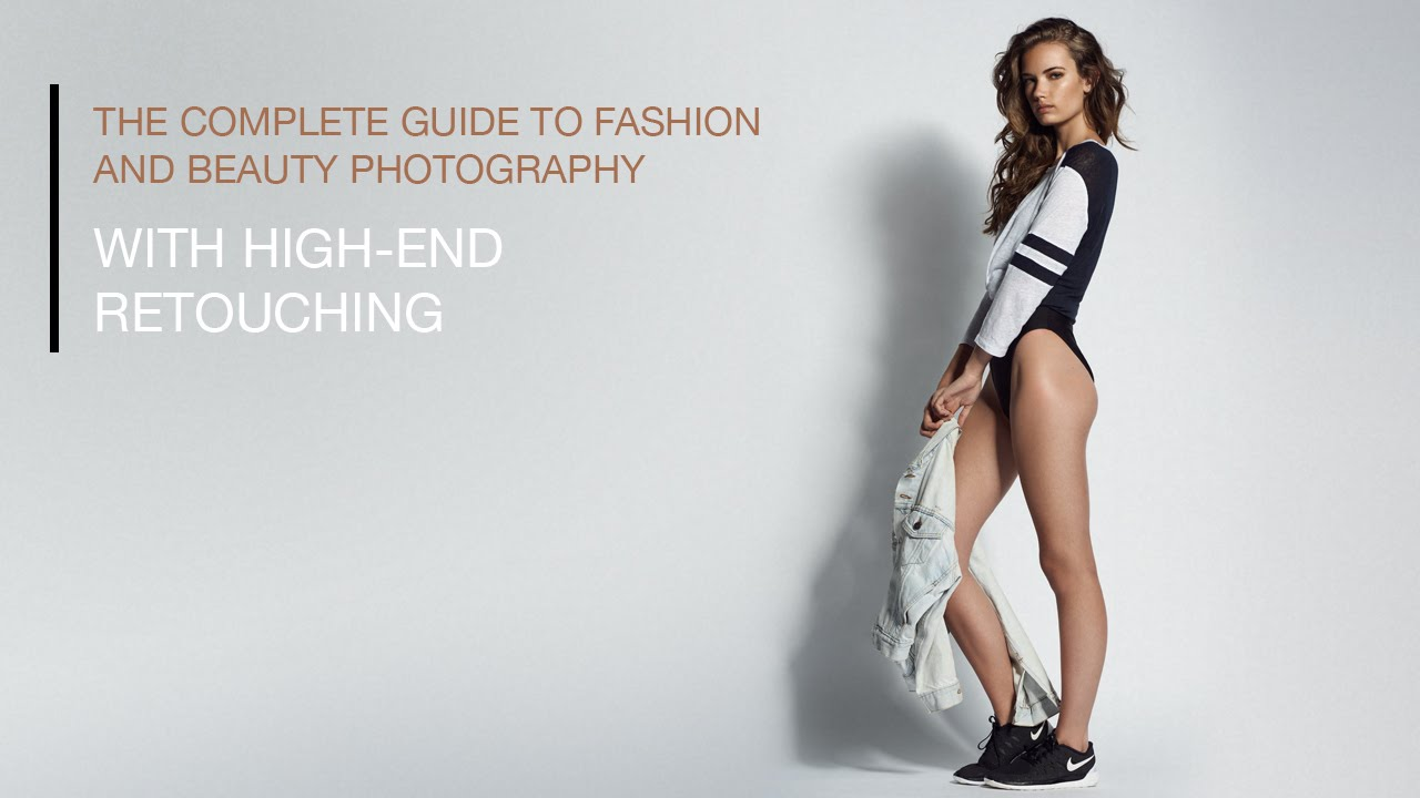 the complete guide to fashion and beauty photography with high end