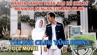 Download lagu KISAH ANAK BOS CANTIK IKHLAS MENIKAH DENGAN TUKANG CILOK | FULL MOVIE || LEK ARIF ft sana sini video