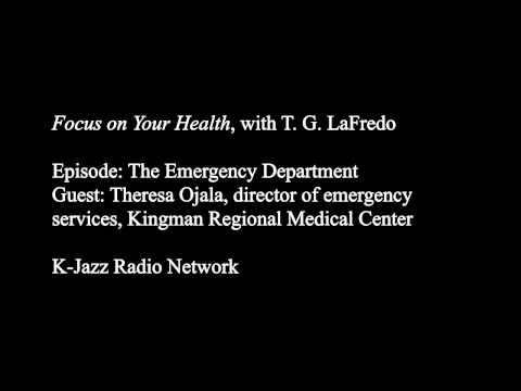 Focus on Your Health: The Emergency Department, with Theresa Ojala