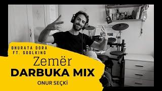 Onur Seçki Darbuka Mix | Zemër - Dhurata Dora ft. Soolking