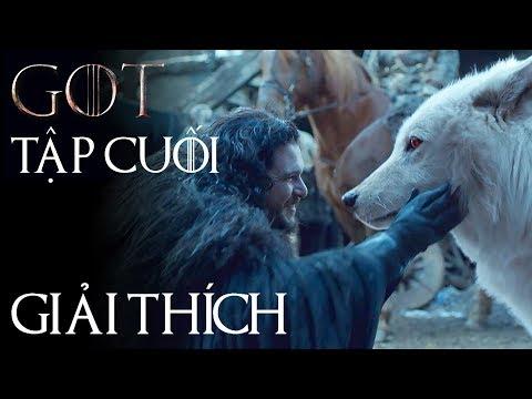 Game of Thrones – Giải thích PHẦN 8 TẬP CUỐI