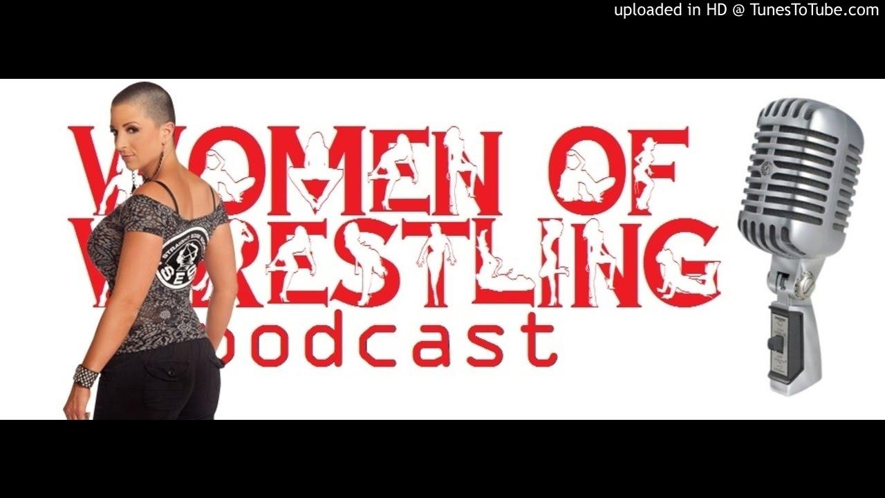 2b60a23d Serena Deeb & Nikki Storm (AKA NXT's Nikki Cross) - Women Of Wrestling  Podcast 14