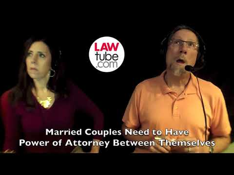 Married couples need to have power of attorneys between themselves