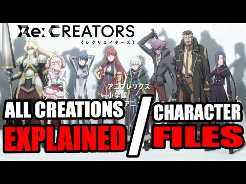 ALL Creations & Character Profiles EXPLAINED - Re: CREATORS