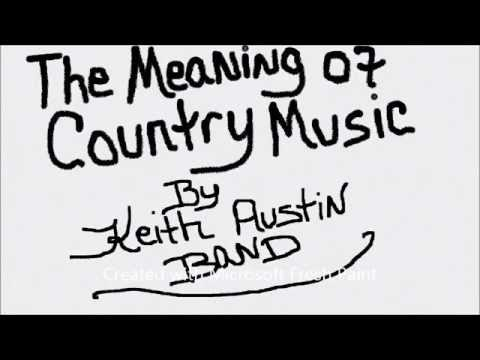 The Meaning of Country Music