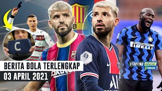 Barcelona & PSG Saling Sikut Demi Aguero ? Inter Jual Lukaku Rp 2T ? Ban Kapten CR7 Laku Rp 1M