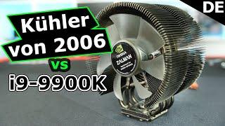 HW-Legenden #4: Funktioniert der 12 Jahre alte Kühler noch heute mit dem 9900K? Zalman CNPS 9700 NT