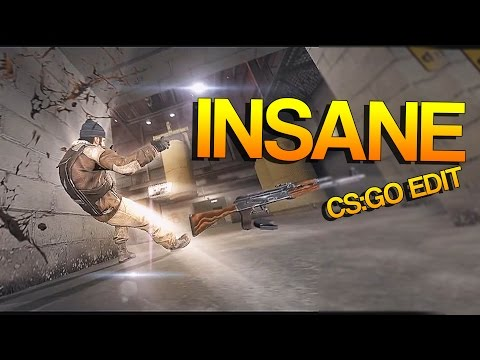 CS:GO - INSANE! [Edit]