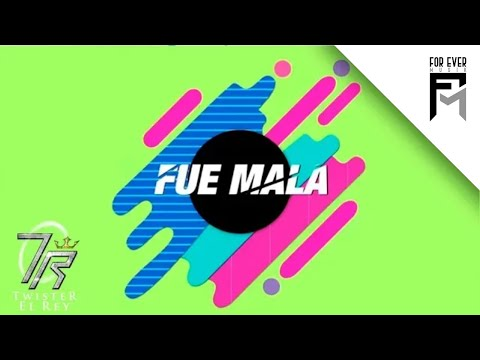 Twister El Rey Ft  Kevin Florez - Fue Mala (Video Lyric)