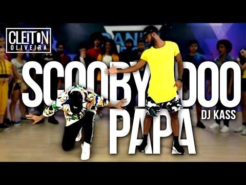 Scooby Doo Pa Pa - DJ Kass  COREOGRAFIA  Cleiton Oira  IG: CLEITONRIOSWAG