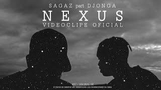Sagaz part. Djonga - Nexus (prod. KVSH) [VIDEOCLIPE OFICIAL]