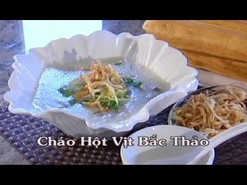 Cháo Hột Vịt Bắc Thảo - Xuân Hồng