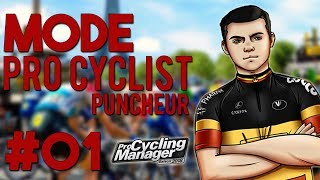 PRO CYCLING MANAGER 2018 - PRO CYCLIST #01 : Styros le Puncheur !