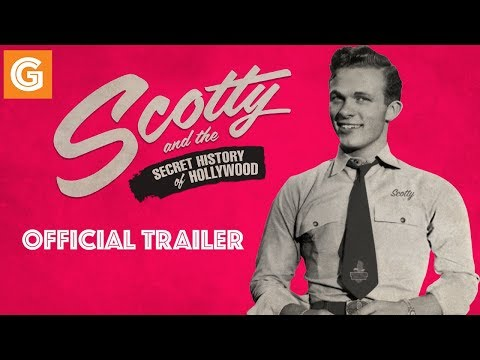 Scotty and the Secret History of Hollywood...