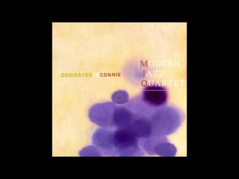 Modern Jazz Quartet - Dedicated to Connie (1995) [1960 concert]