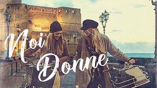Noi Donne - Le canzoni più belle dedicate a