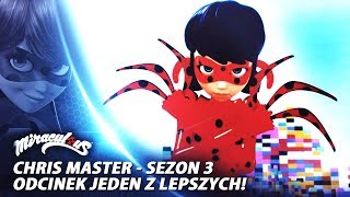 SEZON 3 - Jeden z lepszych odcinków!  Chris Master  | Miraculum (omówienie + teorie)