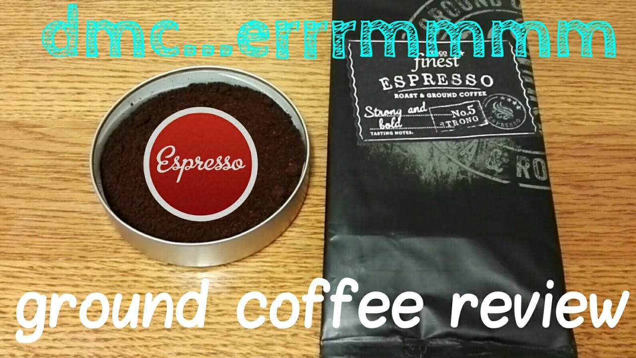 Tesco Finest Espresso Roast Ground Coffee Review