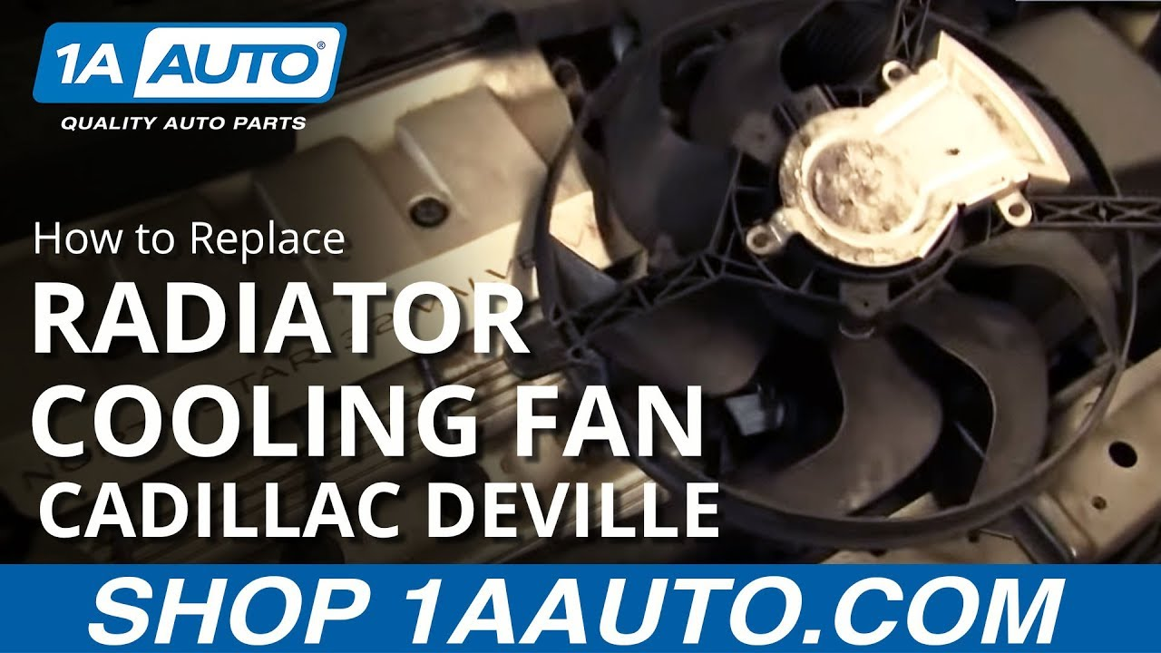 maxresdefault how to install repair replace radiator engine cooling fan cadillac  at webbmarketing.co