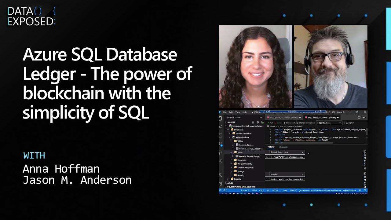 Azure SQL Database Ledger - The Power Of Blockchain with The Simplicity Of SQL | Data Exposed